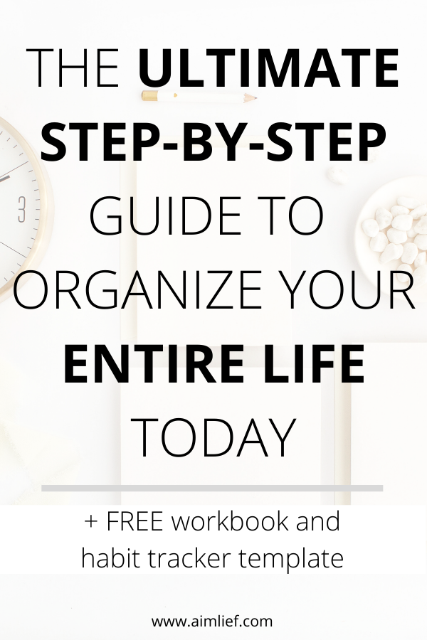 how to organize your entire life
