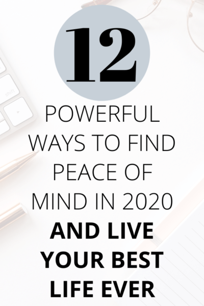 PEACE OF MIND IN 2020