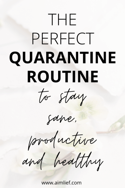 the perfect quarantine routine