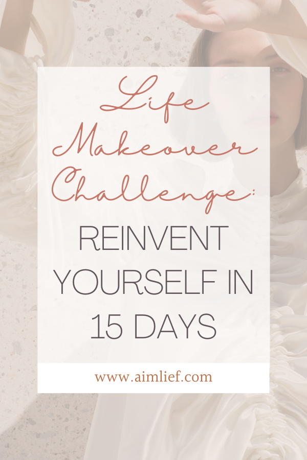life makeover challenge