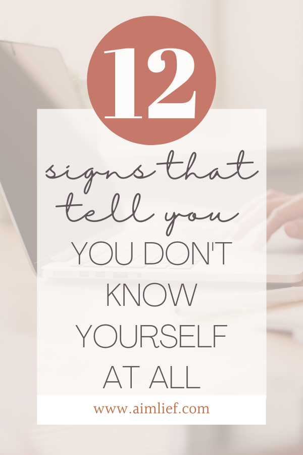 you dont know yourself