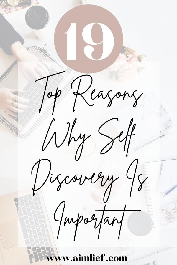 why is self discovery so important